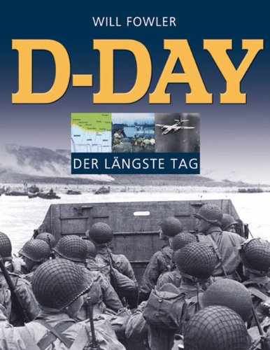 9783850032575: D-Day: Der längste Tag
