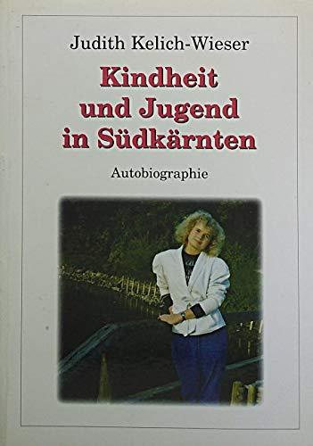 9783850135627: Kindheit und Jugend in Sudkarnten: Autobiographie