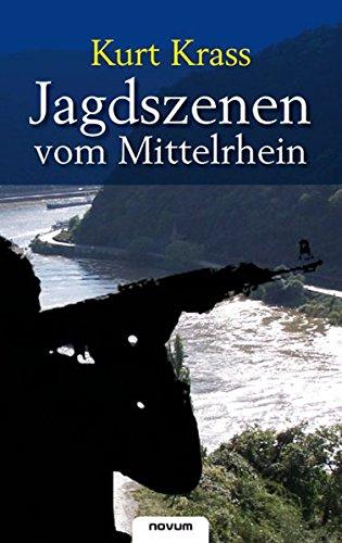 Jagdszenen Vom Mittelrhein: Kurt Krass