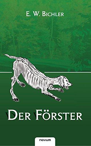 9783850221504: Der Forster