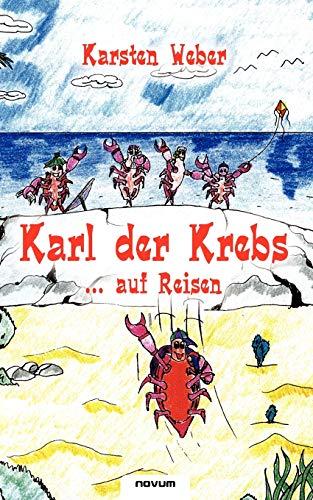 9783850222617: Karl der Krebs. . . auf Reisen