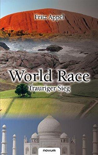 9783850223348: World Race: Trauriger Sieg