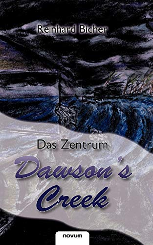 Dawson's Creek - Das Zentrum: Reinhard Bicher (author)