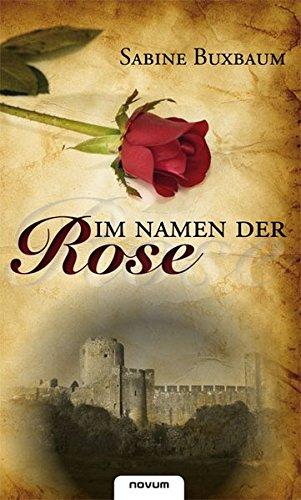 9783850225717: Im Namen der Rose