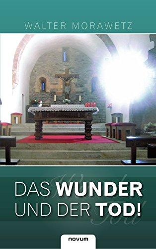 9783850226479: Das Wunder und der Tod (German Edition)