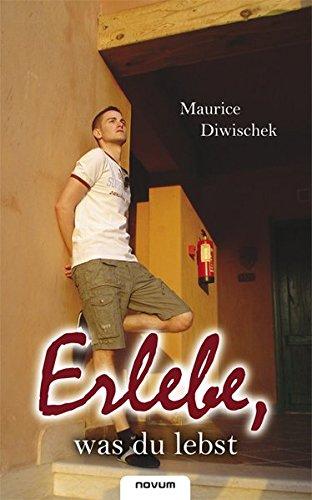 9783850226530: Erlebe, was du lebst (German Edition)