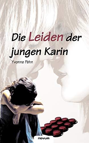 9783850227117: Die Leiden der jungen Karin (German Edition)