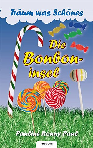 9783850227711: Tr�um was Sch�nes: Die Bonboninsel
