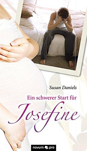 9783850228626: Ein schwerer Start für Josefine