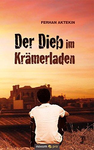 9783850228701: Der Dieb im Krämerladen (German Edition)