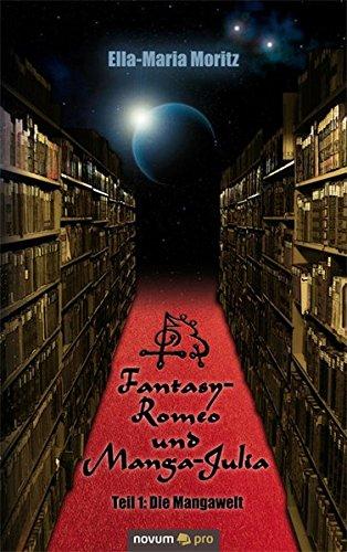 Fantasy-Romeo und Manga-Julia: Moritz, Ella-Maria
