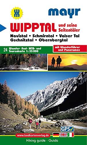 9783850260633: Wipptal und seine Seitentäler 1 : 35 000: Wander-, Rad-, Mountainbike- und Tourenkarte. GPS-geeignet mit Wanderführer und Panoramen
