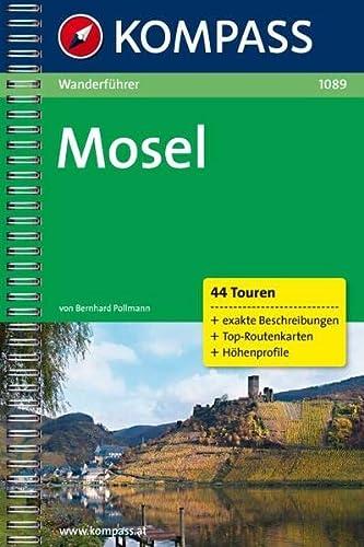 9783850260893: Mosel: Wanderf�hrer mit Toproutenkarten und H�henprofilen