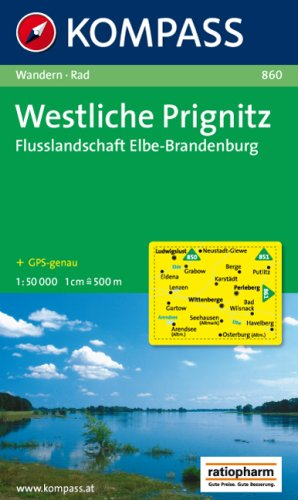Westliche Prignitz - Flusslandschaft Elbe-Brandenburg 1 : 50 000: Wanderkarte mit Radrouten. ...