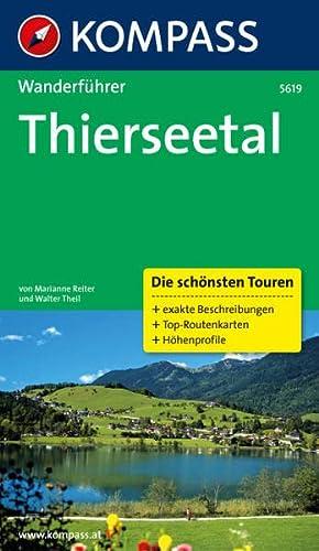 9783850263887: Thierseetal: Wanderf�hrer mit Tourenkarten und H�henprofilen