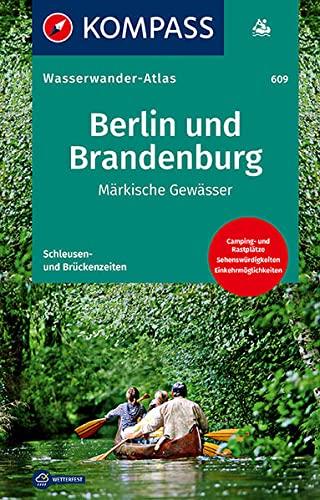 9783850267427: KOMPASS-Wasserwanderatlas Berlin und Brandenburg - Märkische Gewässer 1 : 100 000