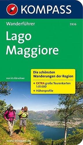 Lago Maggiore: Wanderführer mit Tourenkarten 1 : Iris Kürschner