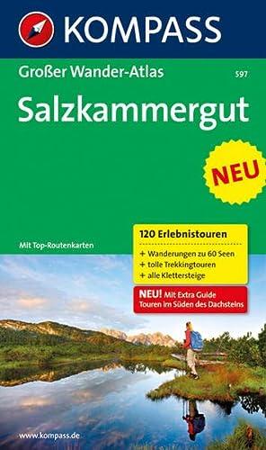 9783850268400: Salzkammergut: Großer Wander-Atlas. 120 Erlebnistouren: Wanderungen zu 60 Seen, tolle Trekkingtouren, alle Klettersteige