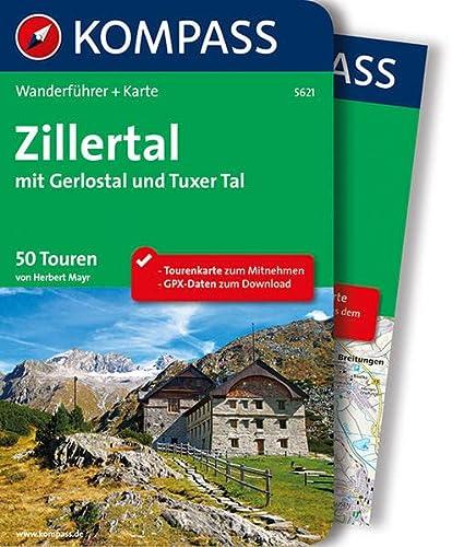 9783850269483: Zillertal mit Gerlostal und Tuxer Tal: Wanderführer mit Extra Tourenkarte zum Mitnehmen