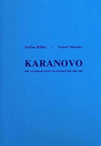 Karanovo. Die Ausgrabungen im Südsektor 1984-1992. Band: Hiller, Stefan und