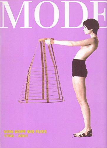 9783850283359: Mode: Von Kopf Bis Fuss 1750-2001 (Sonderausstellung Des Historischen Museums Der Stadt Wien)