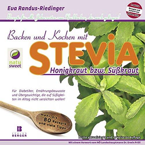 9783850285469: Backen und Kochen mit Stevia