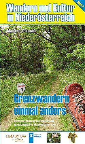 9783850286015: Wandern und Kultur in Niederösterreich 2: Grenzwandern einmal anders