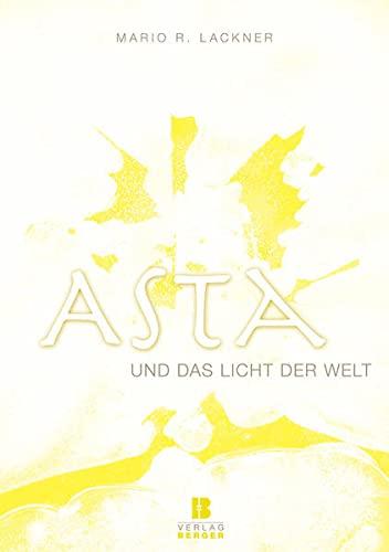9783850286695: Asta und das Licht der Welt