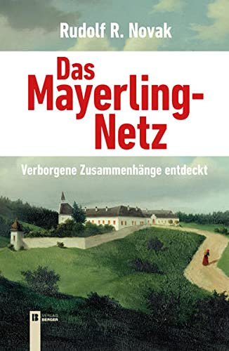 9783850287302: Das Mayerling-Netz