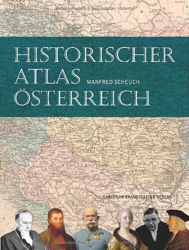 9783850330336: Historischer Atlas Österreich
