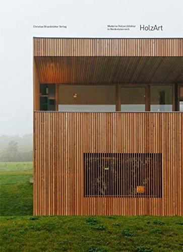 HolzArt: Moderne Holzarchitektur in Niederösterreich [Gebundene Ausgabe]: Josef Emerschitz (Autor),