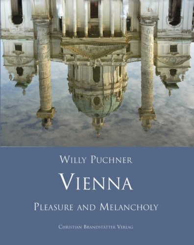 9783850331777: Vienna, Pleasure and Melancholy