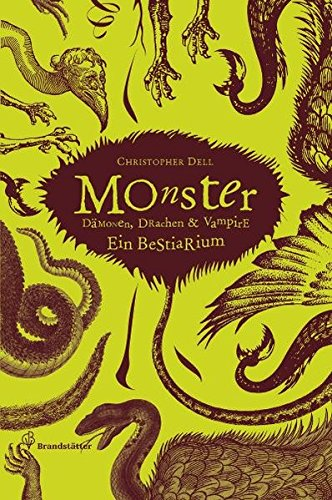 9783850334372: Monster: D�monen, Drachen & Vampire - Ein Bestiarium