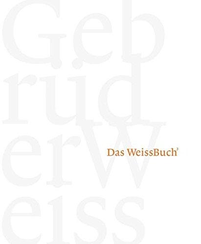 Das WeissBuch: Paul Senger-Weiss