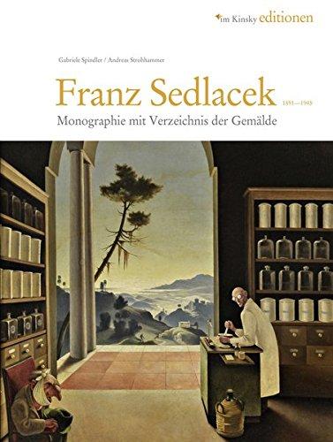 9783850335409: Franz Sedlacek 1891-1945 - Monographie und Werkverzeichnis
