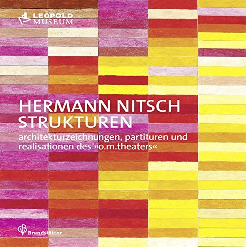 9783850335850: Hermann Nitsch- Structures Architectural Drawings, Scores and Realizations of the O.M. Theatre