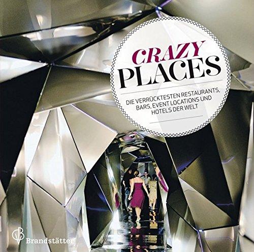 9783850336604: Crazy Places