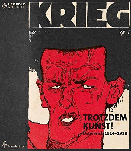 9783850338097: Trotzdem Kunst: �sterreich 1914 - 1918