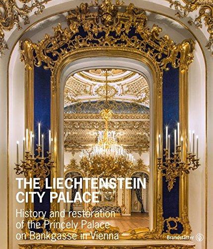 The Liechtenstein City Palace: Johann Kräftner