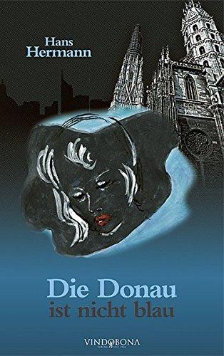 9783850401180: Die Donau ist nicht blau