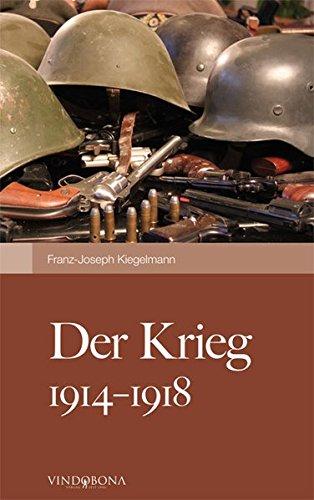 9783850401623: Der Krieg 1914-1918: Wie ich ihn erlebte (German Edition)