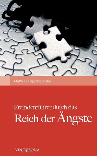 9783850401913: Fremdenführer Durch das Reich der Ängste (German Edition)