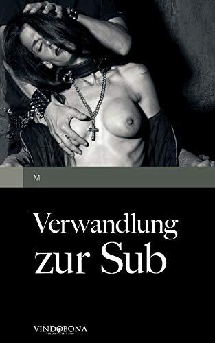 9783850402101: Verwandlung zur Sub (German Edition)