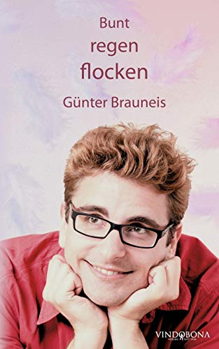 Buntregenflocken: Günter Brauneis