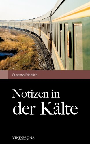9783850402743: Notizen in der K�lte