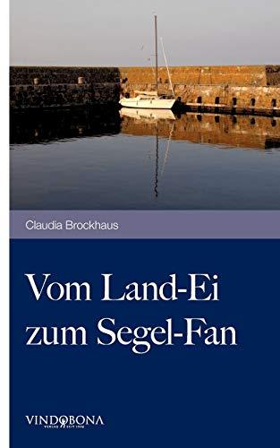 9783850403641: Vom Land-Ei zum Segel-Fan