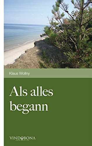 9783850405997: Als Alles Begann (German Edition)