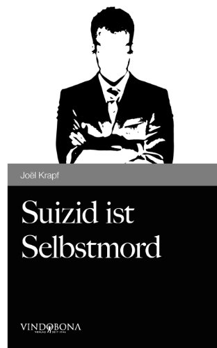 9783850406888: Suizid ist Selbstmord