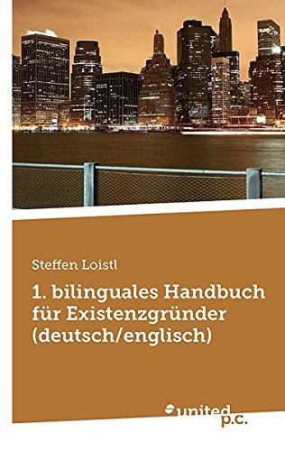 9783850407557: 1. Bilinguales Handbuch f�r Existenzgr�nder (deutsch / englisch)