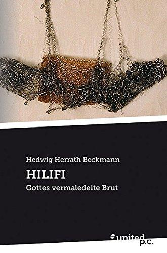 Hilifi Der Name Vincentin ist frei erfunden;: Hedwig Herrath Beckmann
